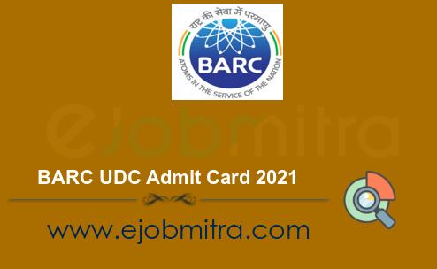 BARC UDC Admit Card 2021