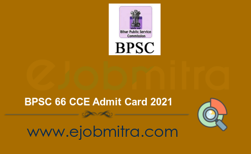 BPSC 66 CCE Admit Card 2021