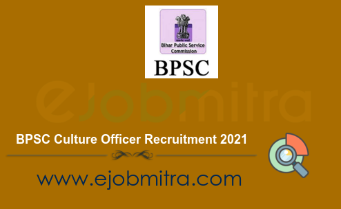 BPSC Culture Officer Recruitment 2021