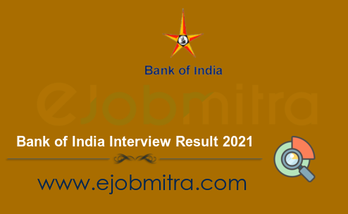 Bank of India Interview Result 2021