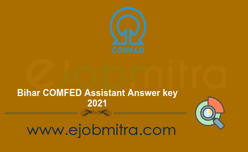 Bihar COMFED Assistant Answer key 2021