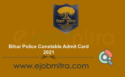 Bihar Police Constable Admit Card 2021