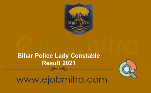 Bihar police lady Constable Result 2021