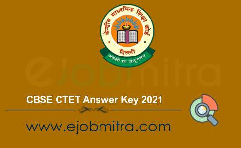 CBSE CTET Answer Key 2021
