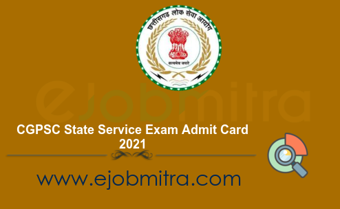 CGPSC State Service Exam Admit Card 2021