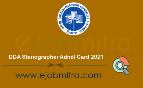 DDA Stenographer Admit Card 2021