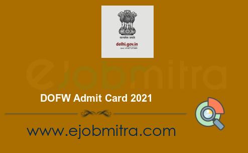 DOFW Admit Card 2021