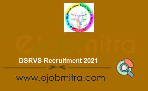 DSRVS Recruitment 2021