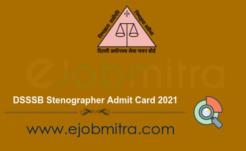 DSSSB Stenographer Admit Card 2021