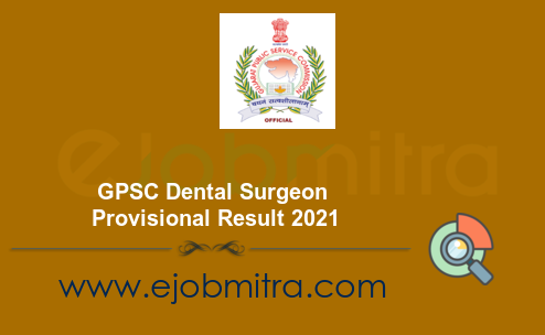 GPSC Dental Surgeon Provisional Result 2021