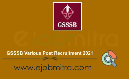 GSSSB Various Post Recruitment 2021