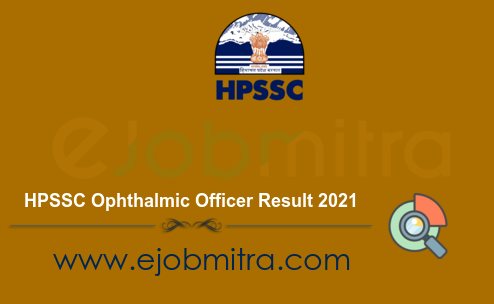 HPSSC Ophthalmic Officer Result 2021