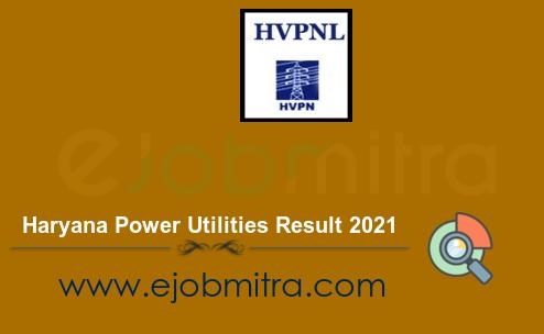 Haryana Power Utilities Result 2021