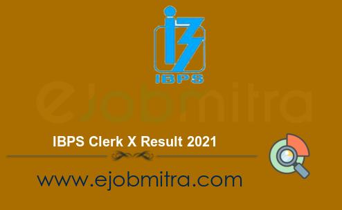 IBPS Clerk X Result 2021