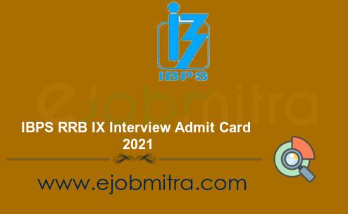 IBPS RRB IX Interview  Admit Card 2021