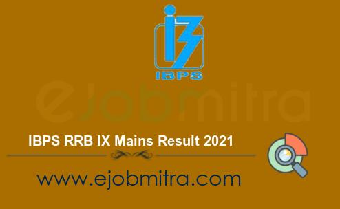IBPS RRB IX Mains Result 2021