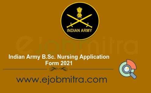 Indian Army B.Sc. Nursing Application Form 2021
