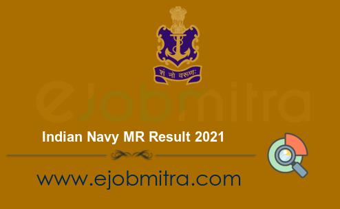 Indian Navy MR Result 2021