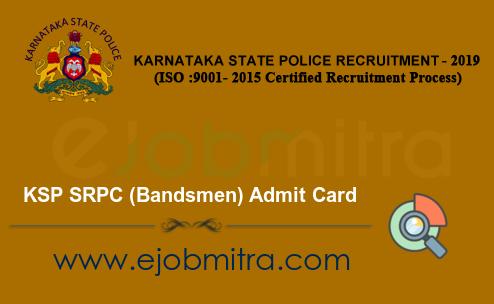 KSP SRPC (Bandsmen) Admit Card 2021
