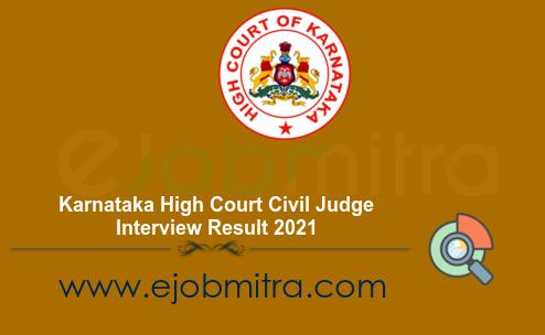 Karnataka High Court Civil Judge Interview Result 2021