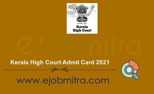 Kerala High Court Admit Card 2021
