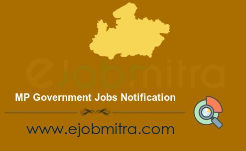 MP Government Jobs Notification - Madhya Pradesh Govt Job