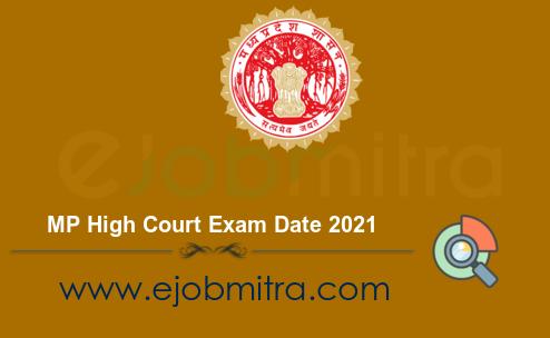 MP High Court Exam Date 2021