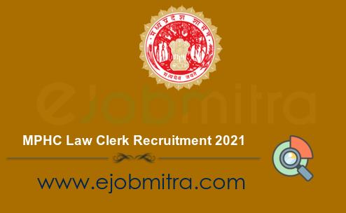 MPHC Law Clerk Recruitment 2021