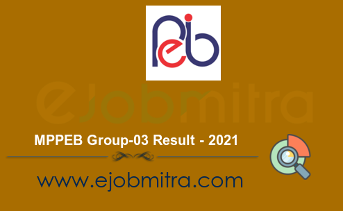 MPPEB Group-03 Result - 2021