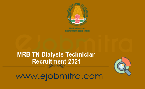 MRB TN Dialysis Technician Recruitment 2021
