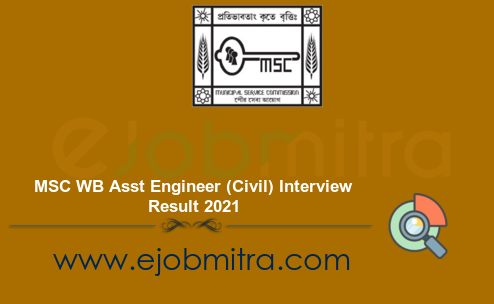 MSC WB Asst Engineer (Civil) Interview Result 2021