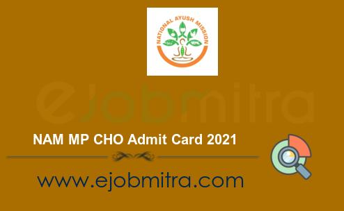 NAM MP CHO Admit Card 2021