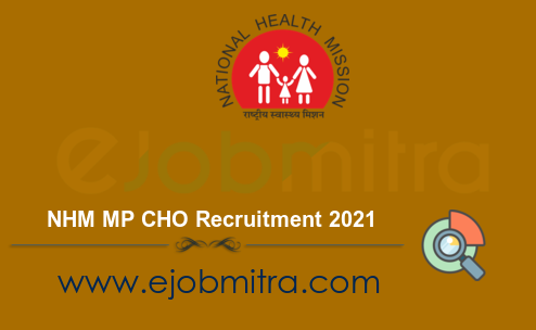 NHM MP CHO Recruitment 2021