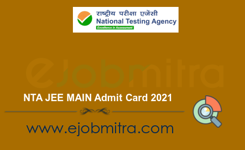 NTA JEE MAIN Admit Card 2021