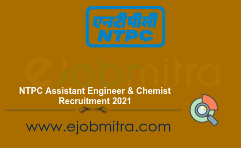 NTPC Assistant Engineer & Chemist Recruitment 2021