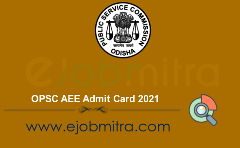 OPSC AEE Admit Card 2021