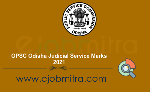 OPSC Odisha Judicial Service Marks 2021