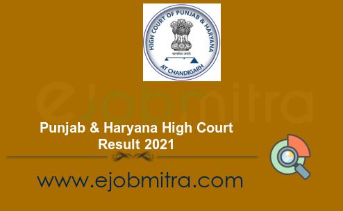 Punjab & Haryana High Court Result 2021