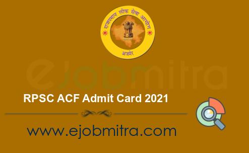 RPSC ACF Admit Card 2021