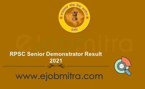 RPSC Senior Demonstrator Result 2021