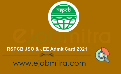 RSPCB JSO & JEE Admit Card 2021