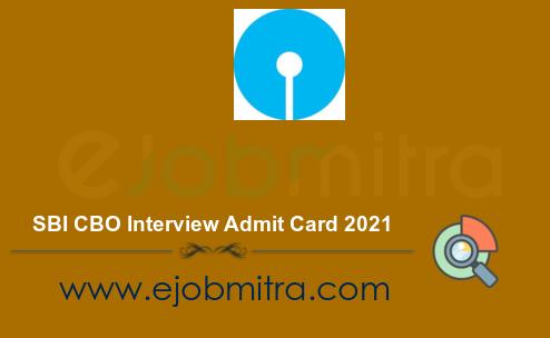 SBI CBO Interview Admit Card 2021