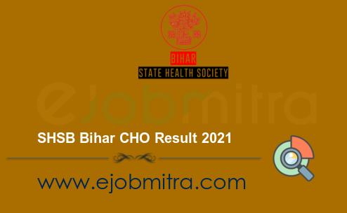SHSB Bihar CHO Result 2021