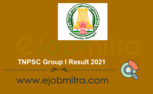 TNPSC Group I Result 2021