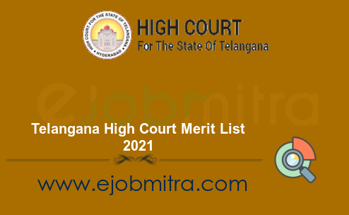 Telangana High Court Merit List 2021