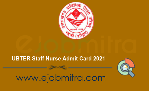 UBTER Staff Nurse Admit Card 2021
