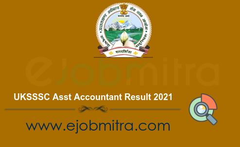 UKSSSC Asst Accountant Result 2021