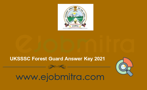 UKSSSC Forest Guard Answer Key 2021