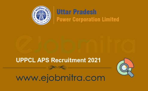 UPPCL APS Recruitment 2021