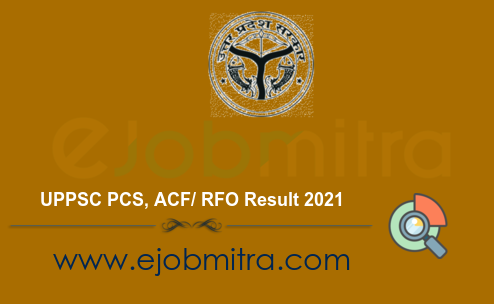 UPPSC PCS ACF  RFO Result 2021